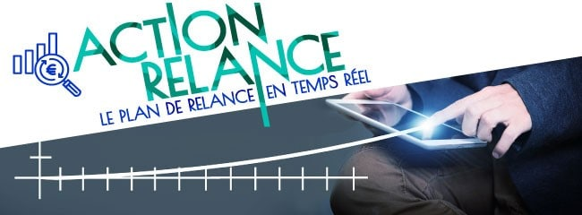 ACTION RELANCE – Le Plan de Relance en temps réel – Newsletter no 12